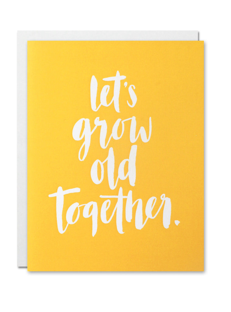Let's grow old together CARD