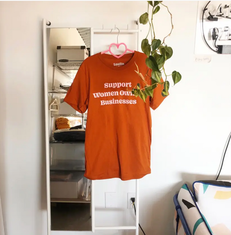 Support Women Owned Businesses Tee -- Burnt Orange
