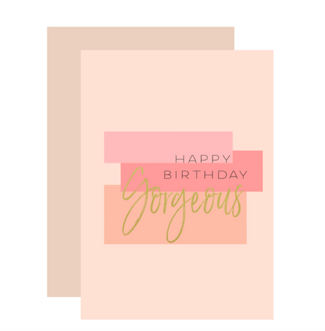 Birthday Gorgeous Greeting Card