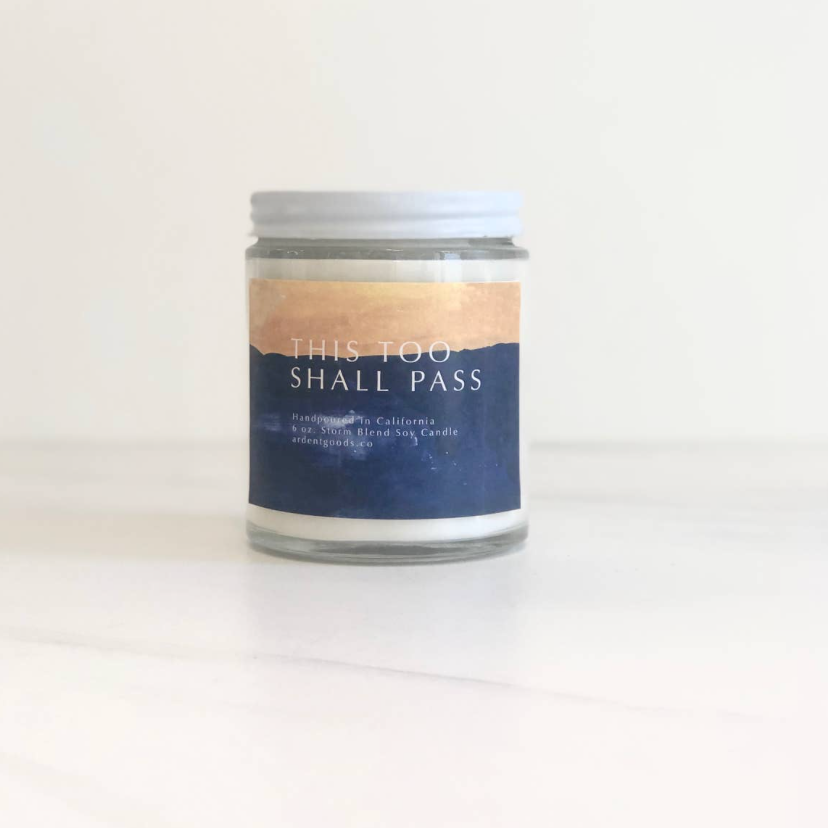 This Too Shall Pass Candle