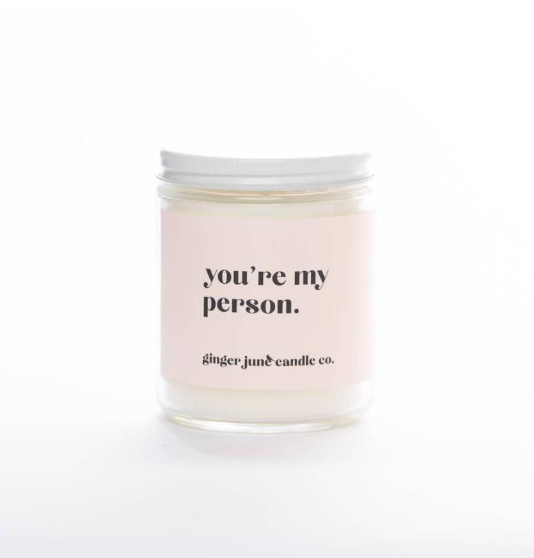 You're My Person Soy Candle 9oz -- Coconut & Vanilla