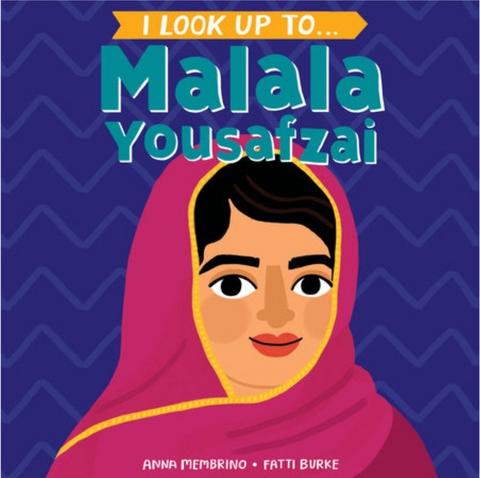 I Look Up to Malala Yousafzai