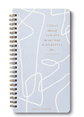 Today Should Always Be Our Most Wonderful Day