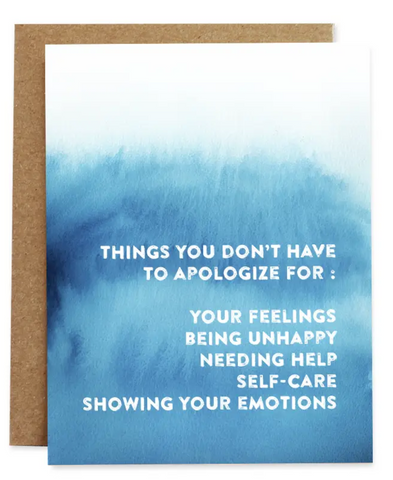 Don't Apologize Card of Compassion