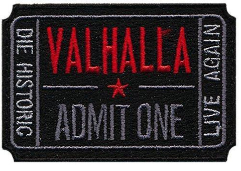 Ticket to Valhalla Embroidered Patch