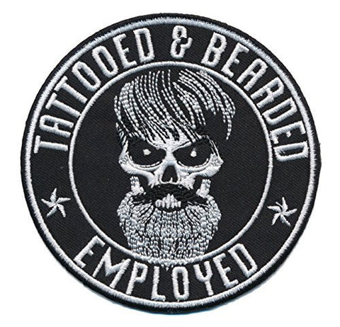 Tattooed Bearded And Employed Embroidered Patch