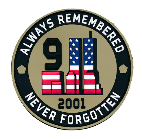 "September Eleven ""9/11"" Always Remembered Never Forgotten PVC Patch"