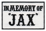 "In Memory Of Jax ""SOA"" Embroidered Patch"