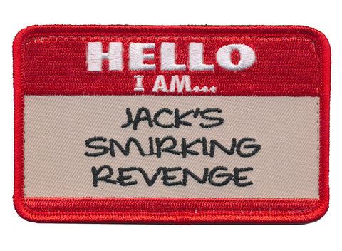 Hello I Am Jack's Smirking Revenge Embroidered Patch