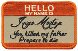 Hello My Name Is Inigo Montoya Princess Bride Embroidered Patch