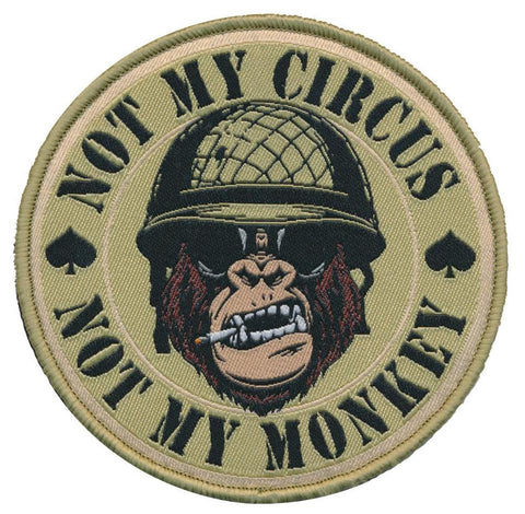 Tactical Not My Circus Not My Monkey Victory Ape Woven Patch