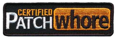 Certified Patch Whore Embroidered Patch