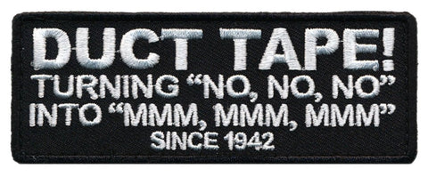 Duct Tape Since 1942 Embroidered Patch