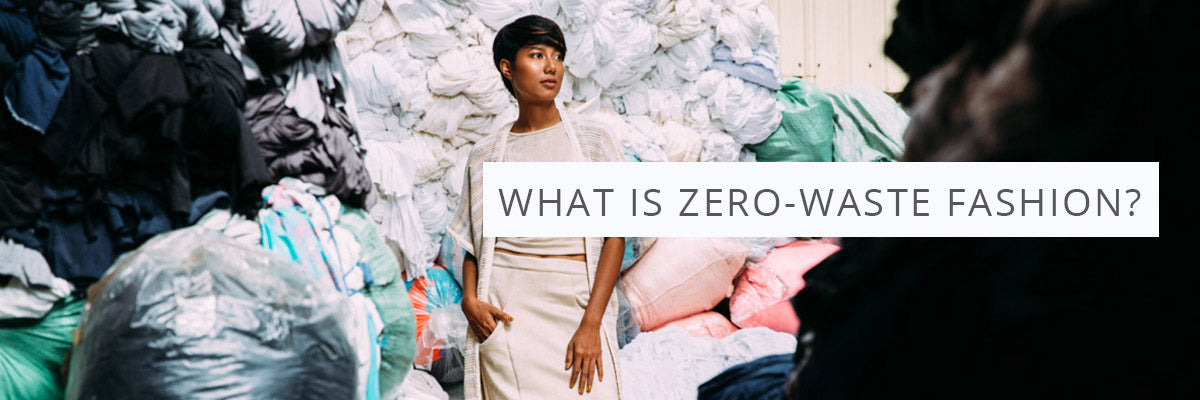 What is zero-waste fashion?