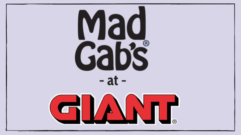 Mad Gab's at GIANT Food Stores – Mad Gab's Inc