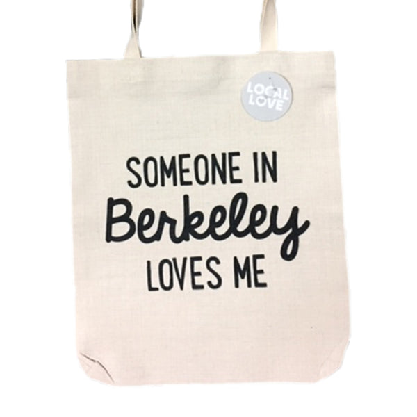 Someone in Berkeley Love Me tote