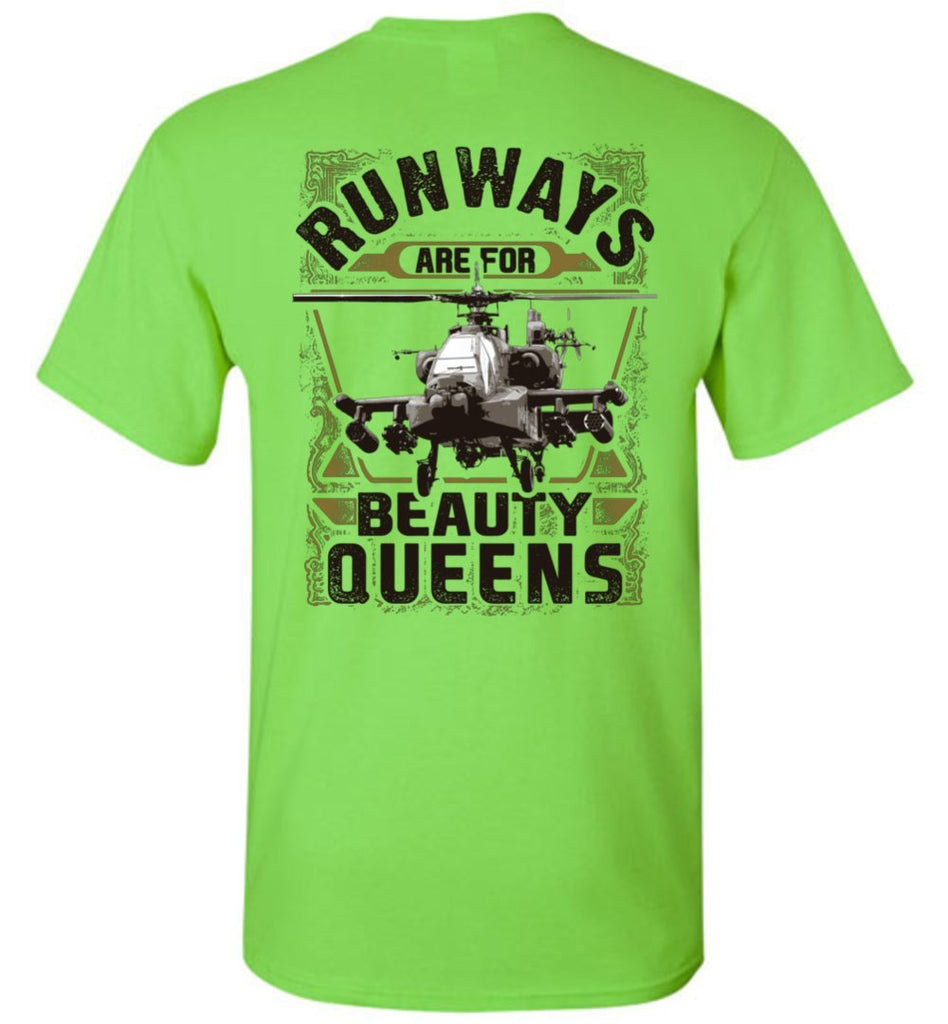 T-shirt - AH-64 Apache Runways Are For Beauty Queens