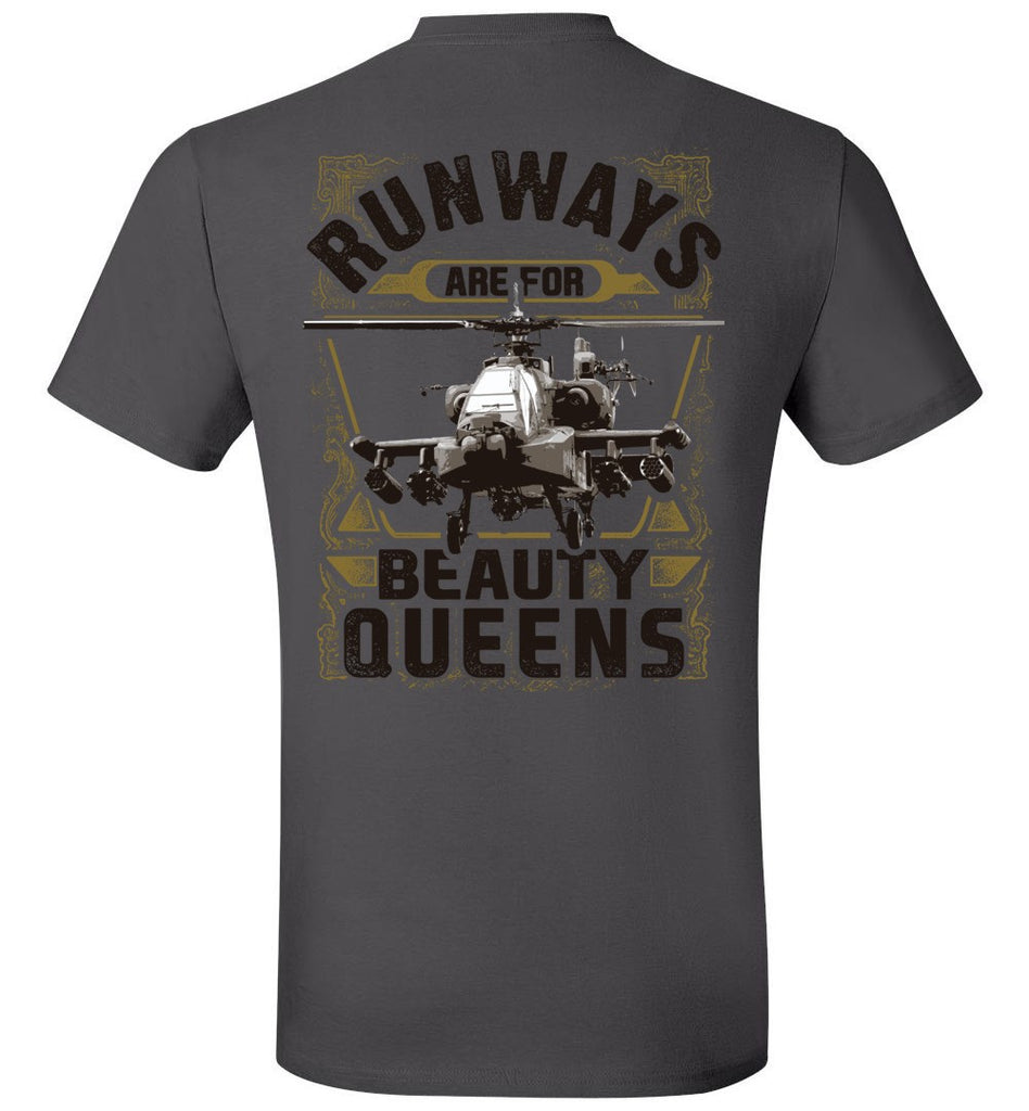 T-shirt - AH-64 Runways Are For Beauty Queens