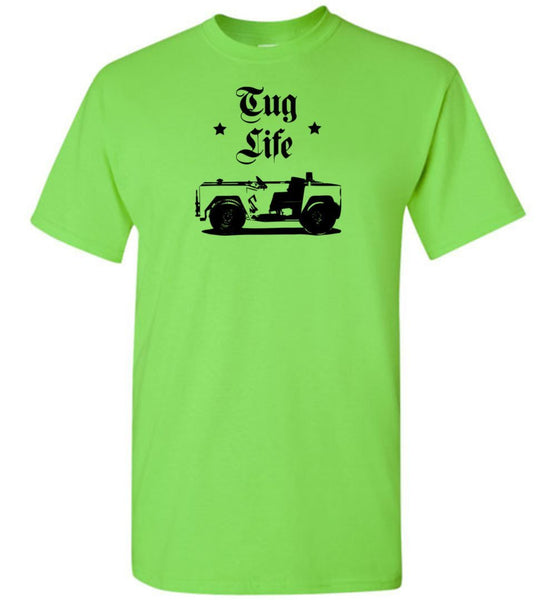 T-shirt - Aviation Tug Life Shirt!