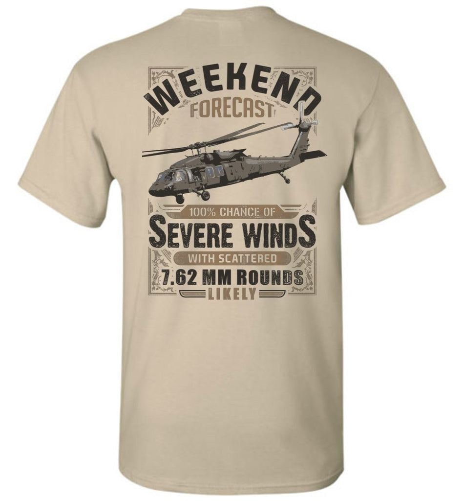 T-shirt - Awesome UH-60 Weekend Forecast Shirt!