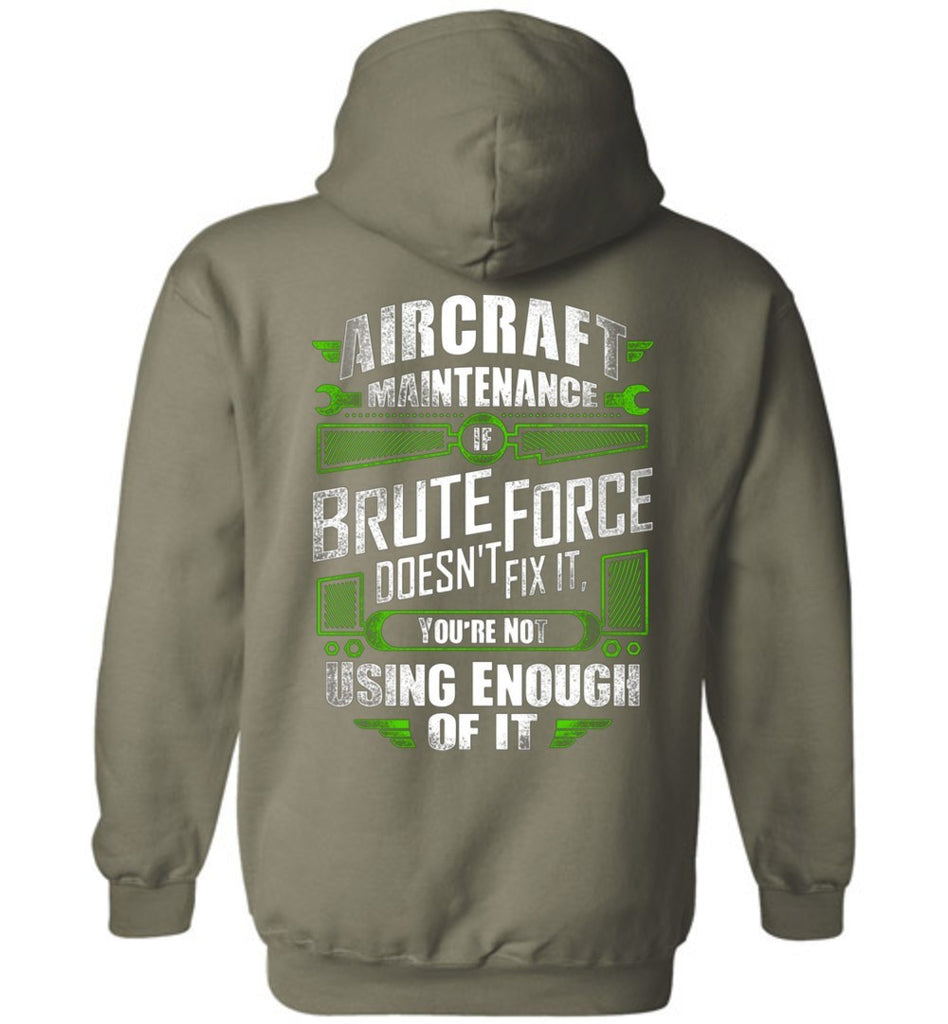 T-shirt - Brute Force Aircraft Mechanic Hoodie