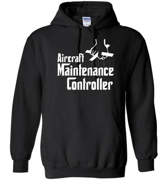 T-shirt - Funny Aircraft Maintenance Controller Hoodie