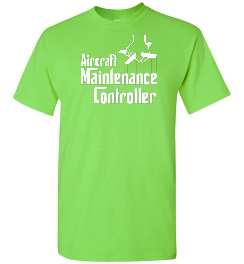 T-shirt - Funny Aircraft Maintenance Controller Shirt