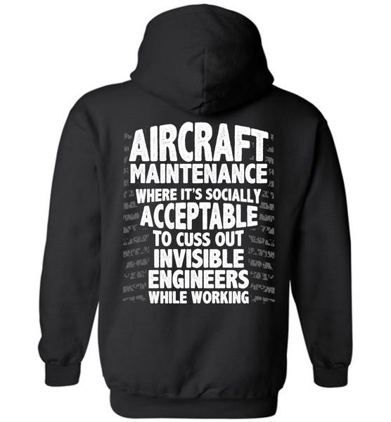 T-shirt - Funny Aircraft Maintenance Hoodie!