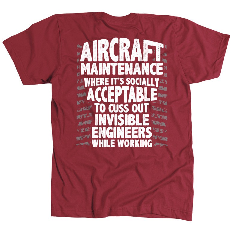 b10d6092c Funny Aircraft Maintenance Shirt! - Aircraft Mechanic Shirts.com