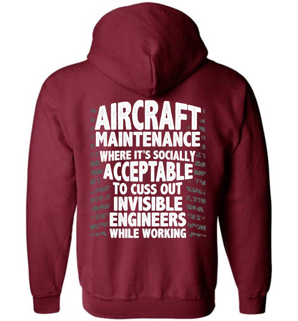 T-shirt - Funny Aircraft Maintenance Zip Up Hoodie!