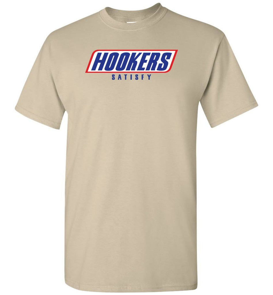 T-shirt - Hookers Satisfy Shirt