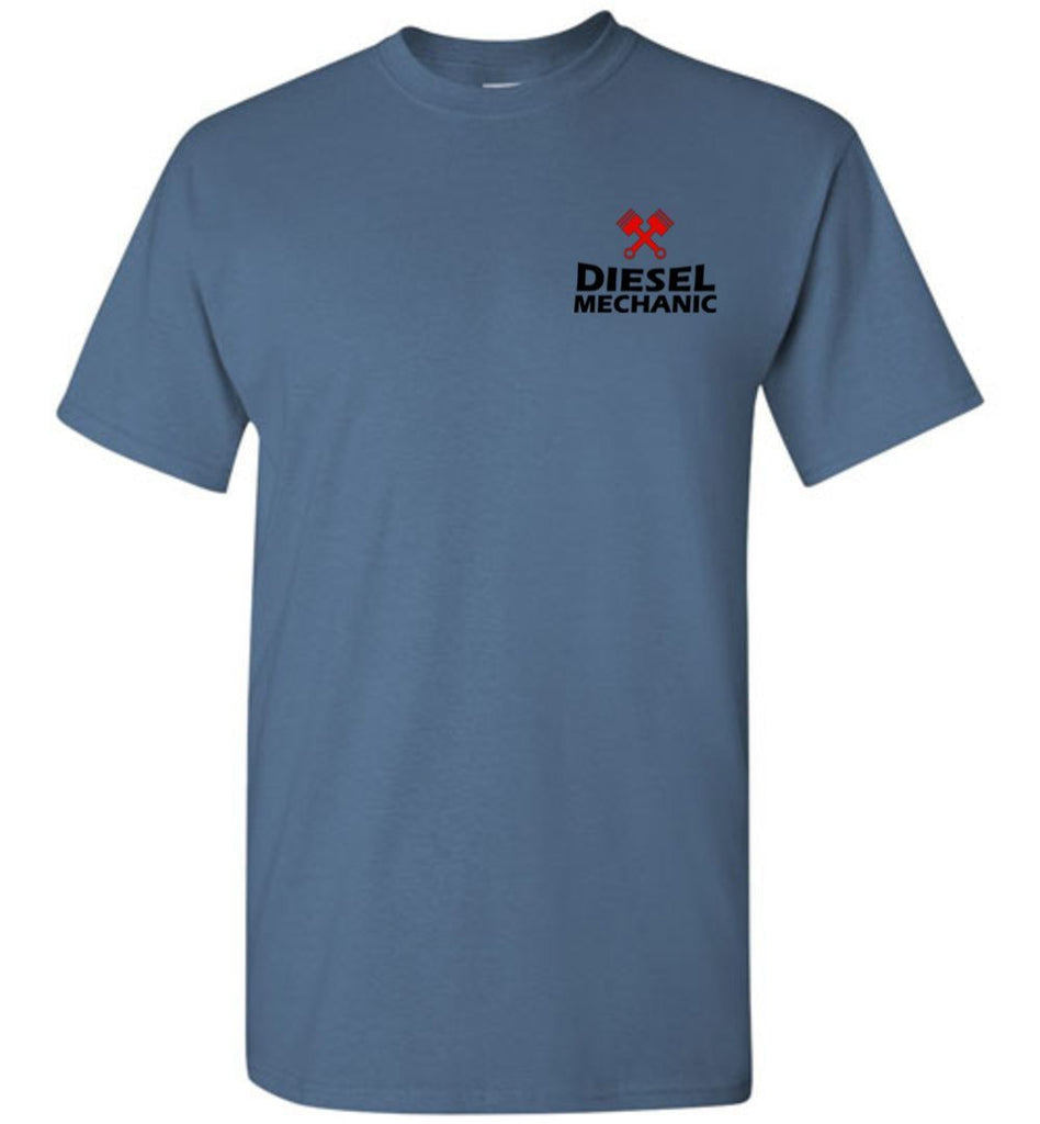 T-shirt - I Don't Always Cuss Diesel Mechanic