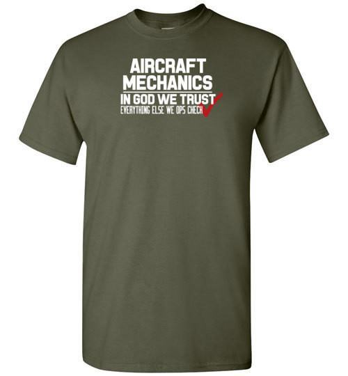 T-shirt - In Got We Trust, Everything Else We Ops Check!