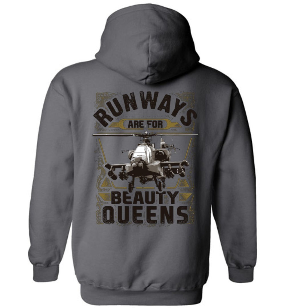 T-shirt - Runways Are For Beauty Queens AH-64 Apache Hoodie