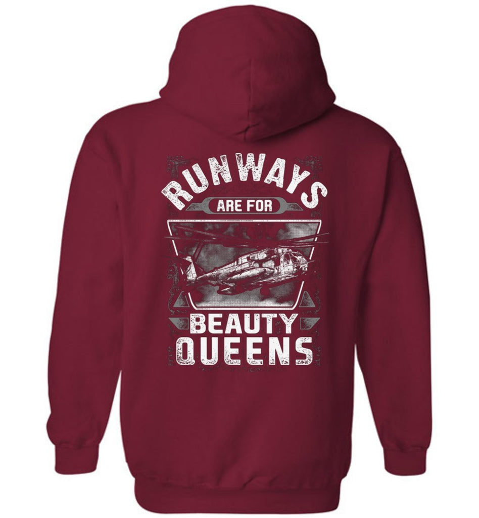 T-shirt - Runways Are For Beauty Queens HMH-462 CH-53E Hoodie!