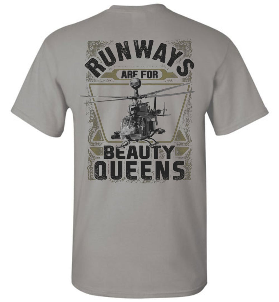 T-shirt - Runways Are For Beauty Queens OH-58D Shirt!