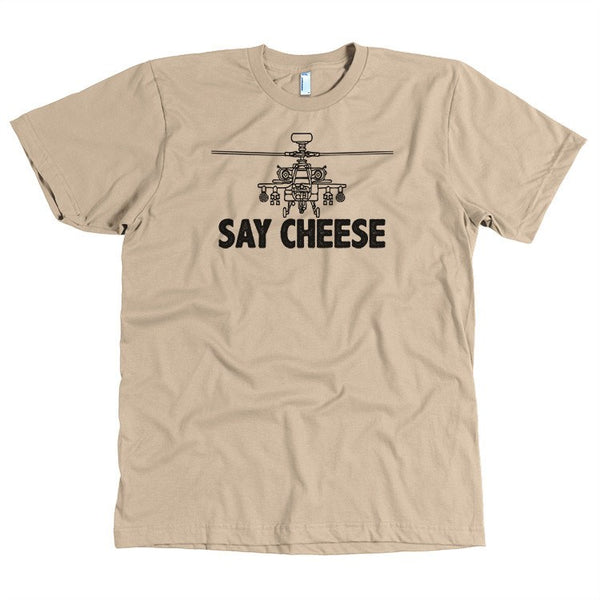T-shirt - Say Cheese  AH-64 Shirt