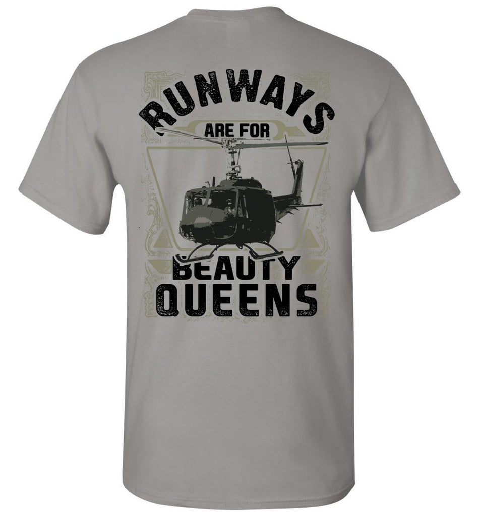 T-shirt - UH-1 Runways Are For Beauty Queens