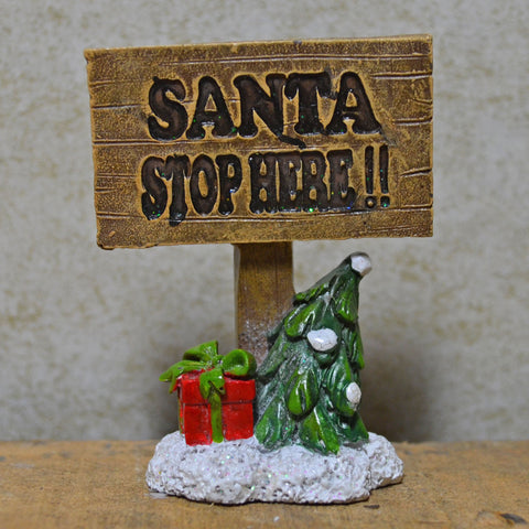 Fairy Garden - Santa Stop Here Christmas Sign - Prezents.com