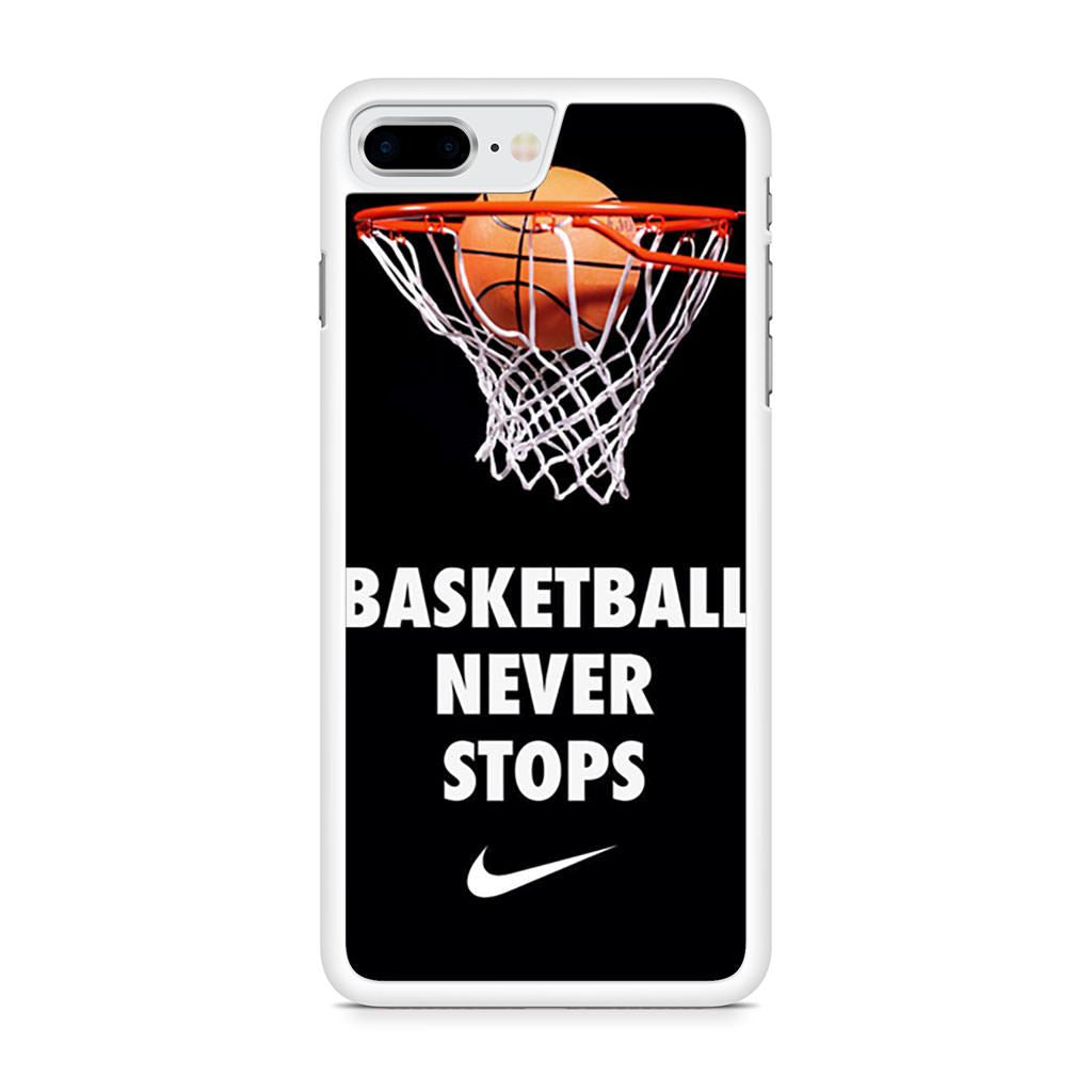Basketball Never Stop Nike iPhone 8 Plus case