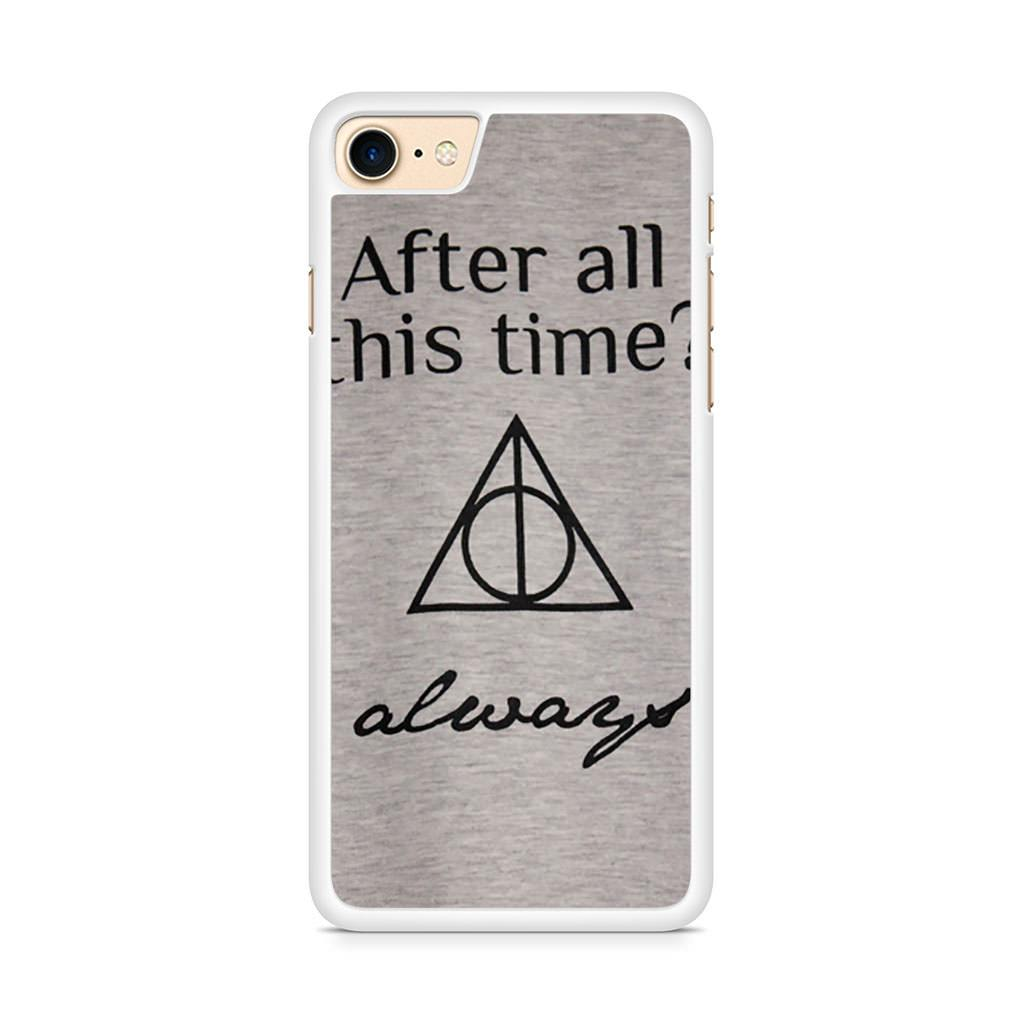 After All This Time Always Harry Potter Quote iPhone 8 case
