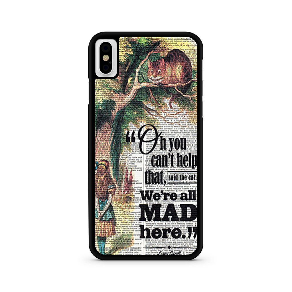 Alice We're All Mad Here Cheshire Cat Quote iPhone X case