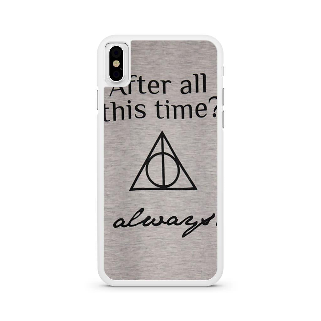 After All This Time Always Harry Potter Quote iPhone X case