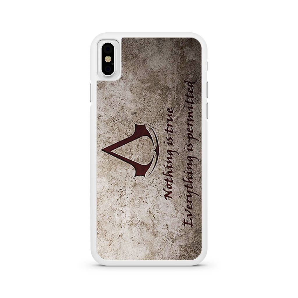 Assassins Creed Nothing is True Quote iPhone X case