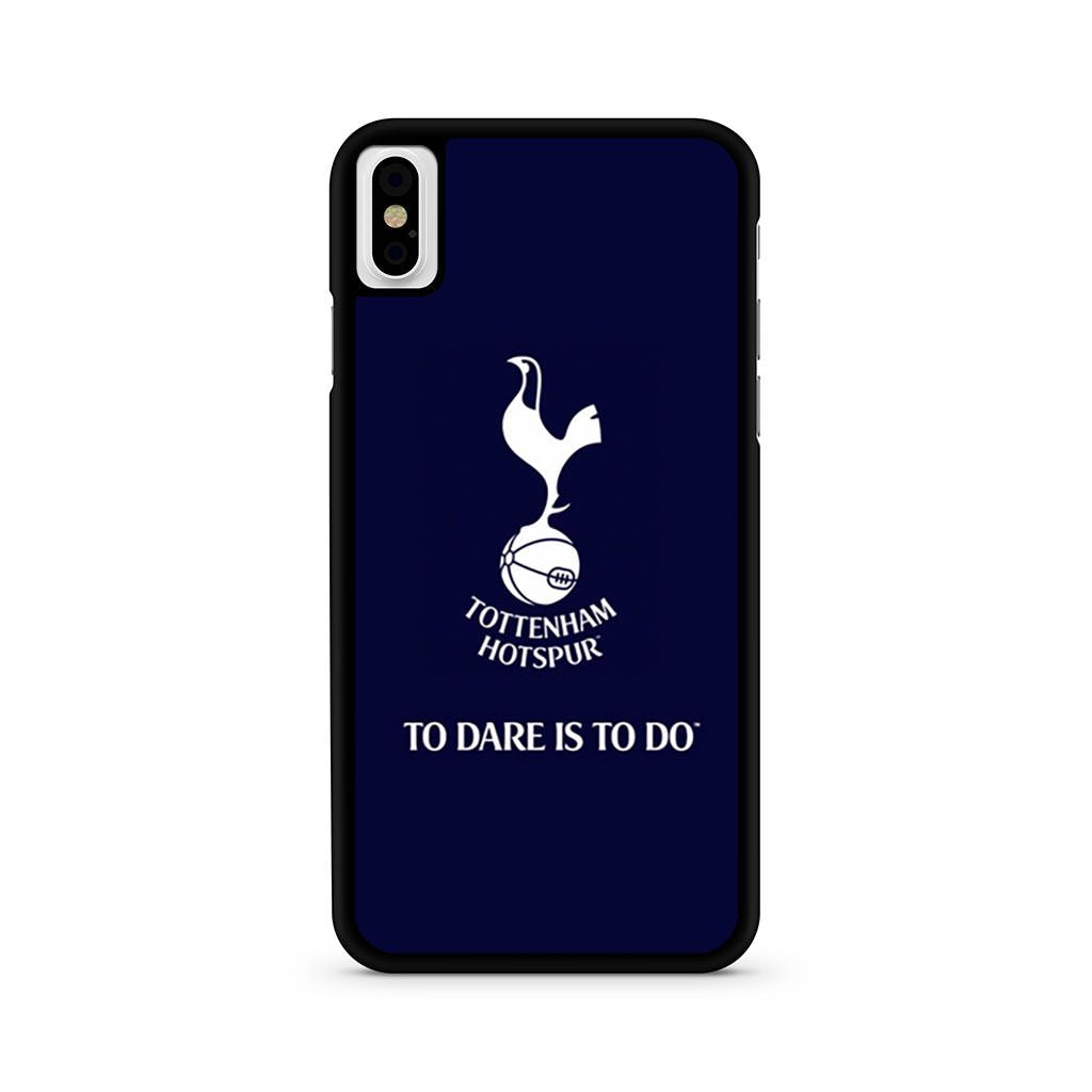 Tottenham Hotspur To Dare Is To Do iPhone X case