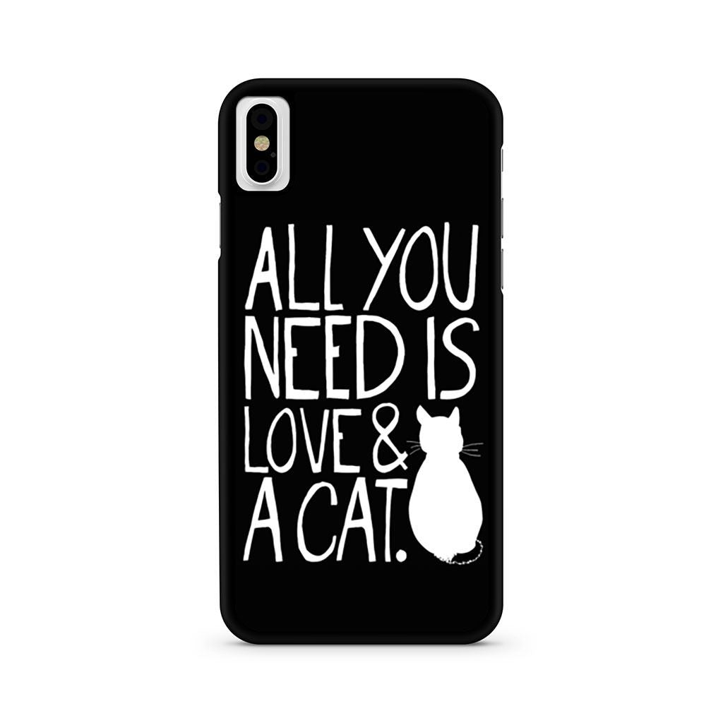 All You Need Is Love And A Cat iPhone X case