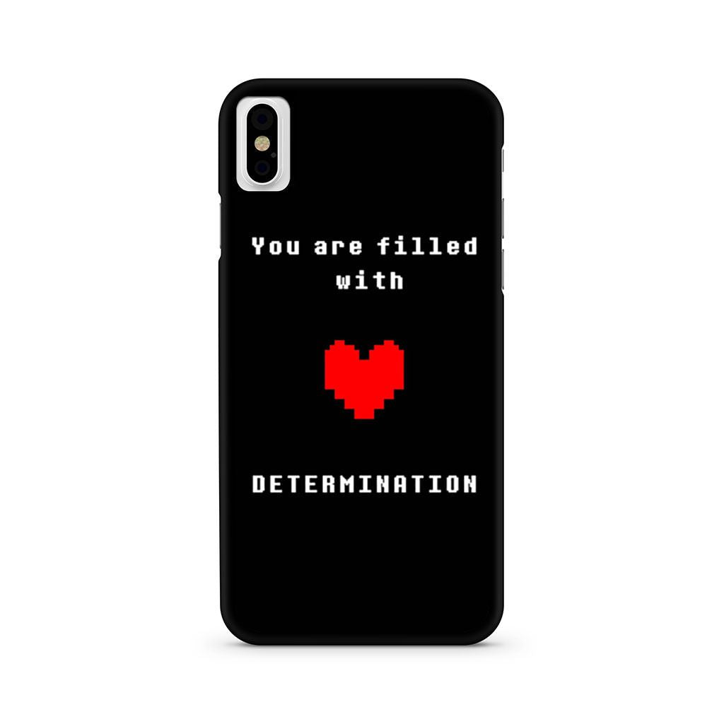 You Are Filled With Determination Undertale iPhone X case