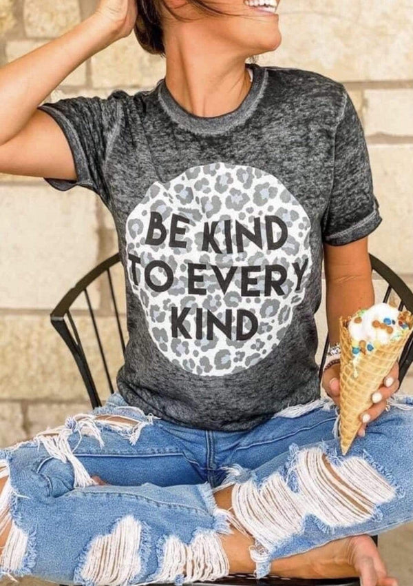 TOPS S / CHARCOALBURNOUT Be Kind To Every Kind Tee