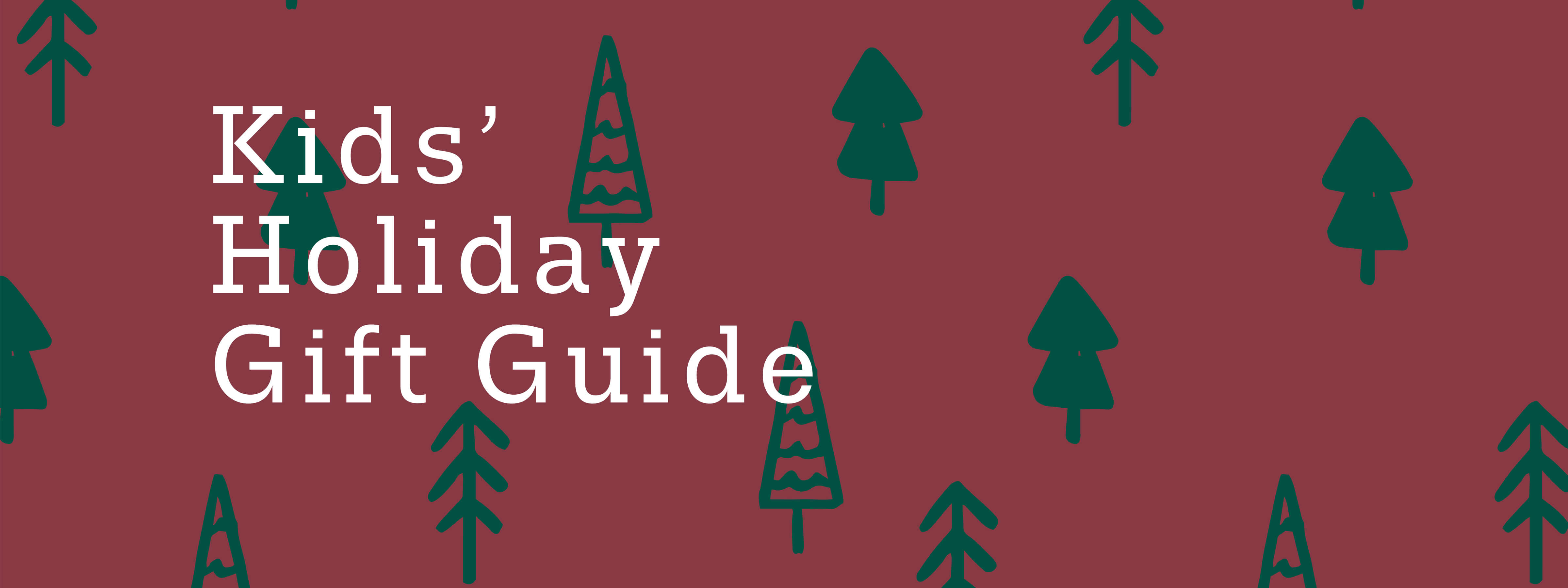 Kids' Holiday Gift Guide