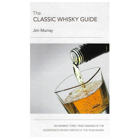 Classic Whisky Guide By Jim Murray